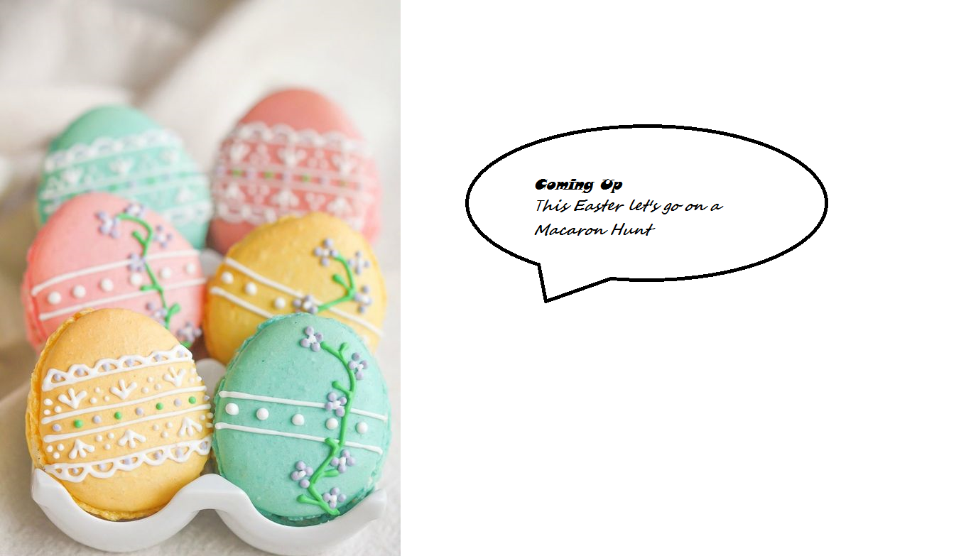 This Easter let's go on a Macaron hunt